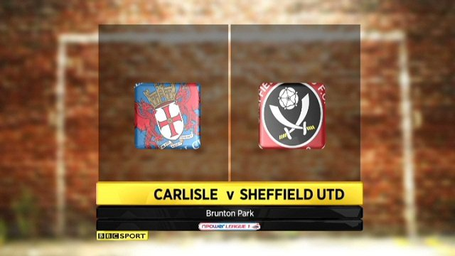 Carlisle 3-2 Sheffield United