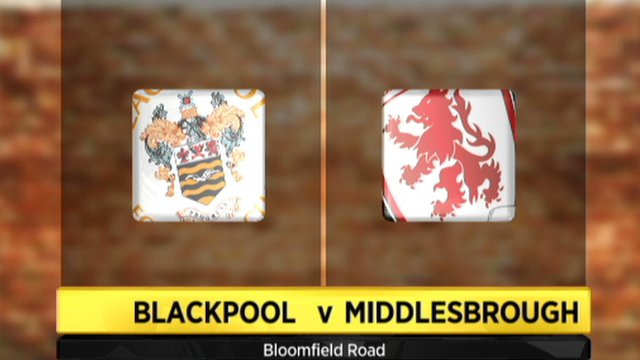 Highlights - Blackpool 3-0 Middlesbrough