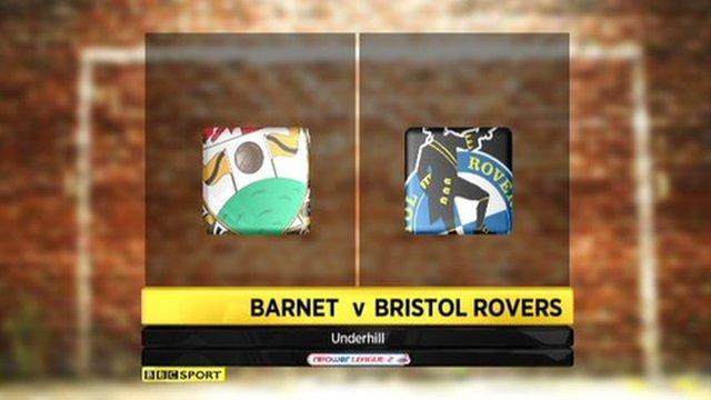 Barnet 2-0 Bristol Rovers