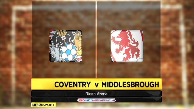 Coventry 3-1 Middlesbrough