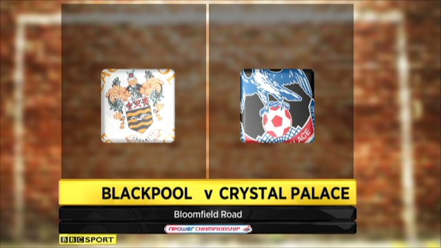 Blackpool 2-1 Crystal Palace