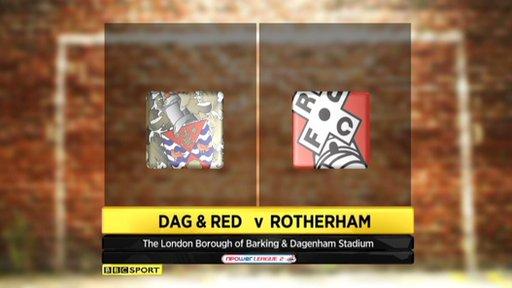 Dagenham & Redbridge 3-2 Rotherham