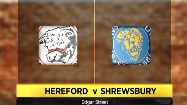 Hereford 0-2 Shrewsbury