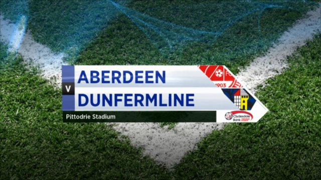 Highlights - Aberdeen 1-0 Dunfermline