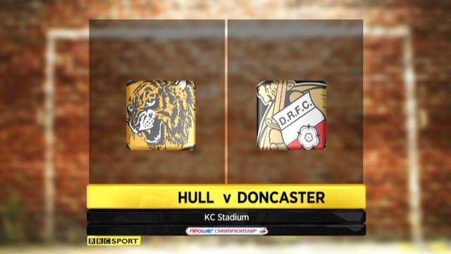 Football League highlights - Hull 0-0 Doncaster