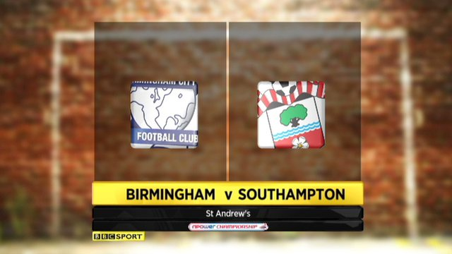 Highlights - Birmingham 0-0 Southampton