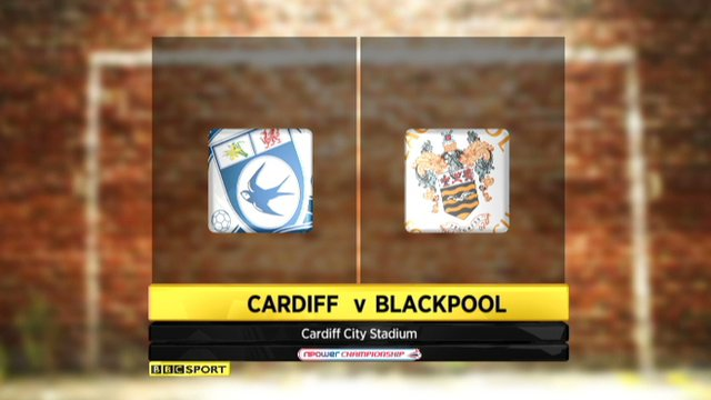 Highlights - Cardiff 1-3 Blackpool