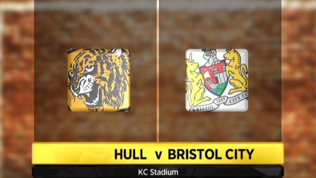 Hull v Bristol City