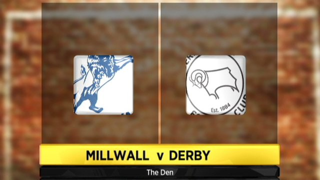 Millwall v Derby