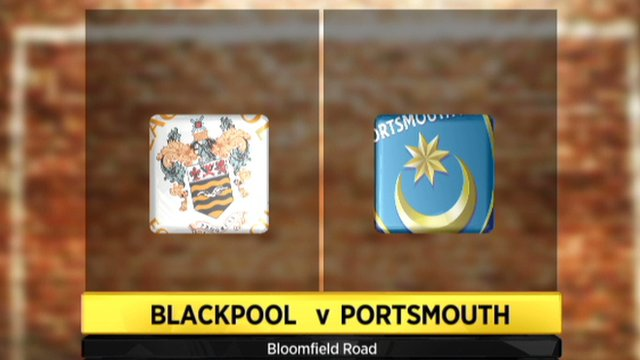 Blackpool v Portsmouth