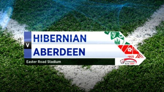 Highlights - Hibernian 0-0 Aberdeen