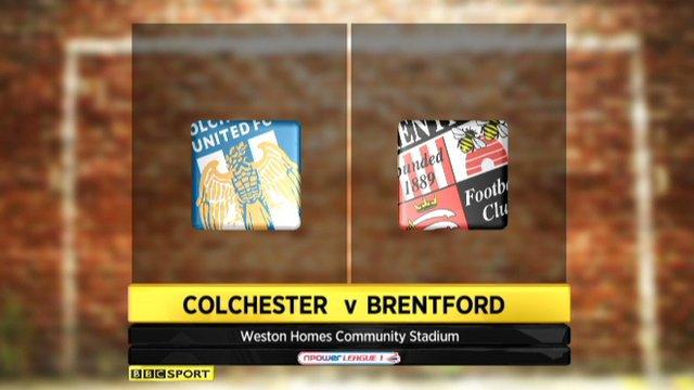 Colchester 2-1 Brentford