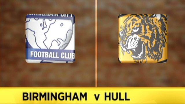 Highlights: Birmingham 0-0 Hull