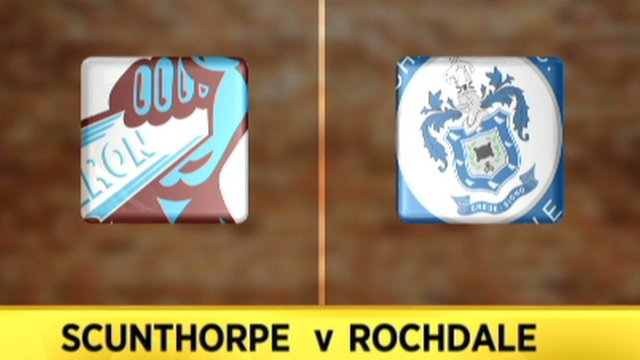 Highlights: Scunthorpe 1-0 Rochdale
