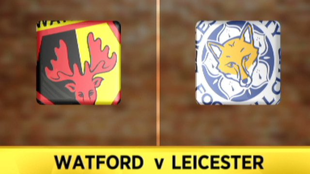 Highlights: Watford 3-2 Leicester