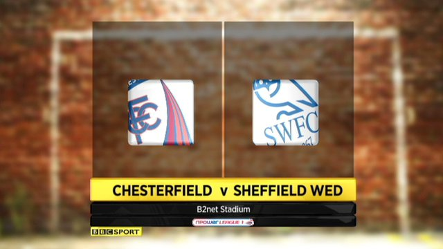 Highlights - Chesterfield 1-0 Sheff Wednesday