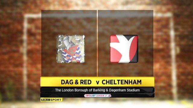 Highlights - Dagenham & Redbridge 0-5 Cheltenham