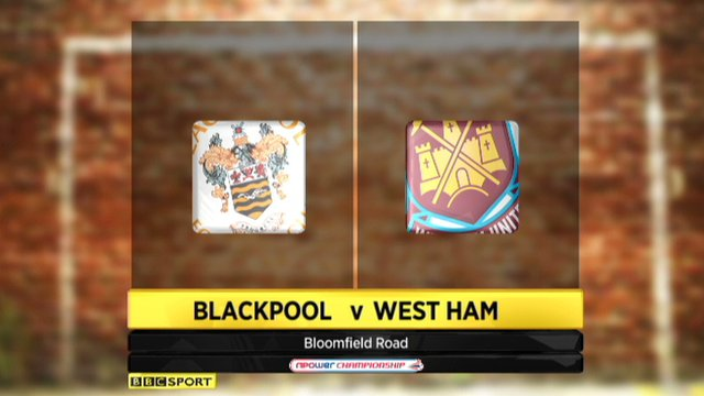 Blackpool 1-4 West Ham