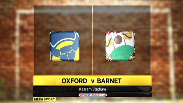 Oxford 2-1 Barnet