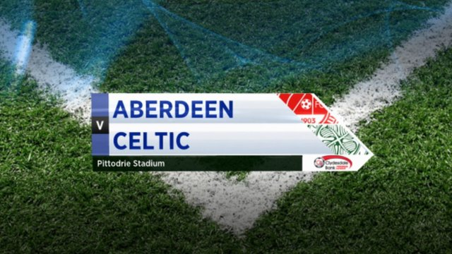 Highlights - Aberdeen 1-1 Celtic