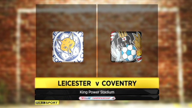 Highlights - Leicester 2-0 Coventry