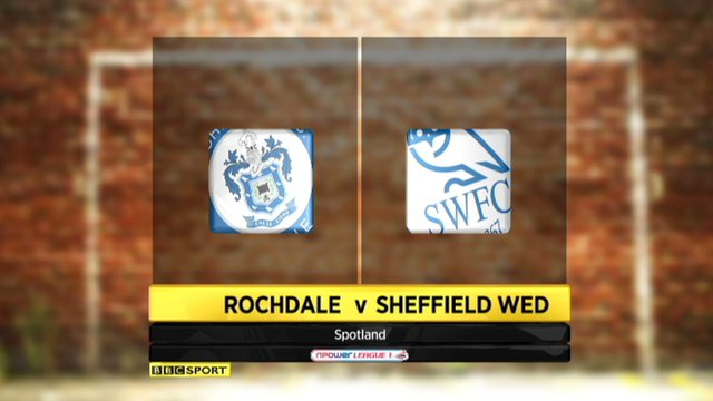 Highlights - Rochdale 0-0 Sheffield Wednesday