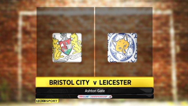 Bristol City 3-2 Leicester