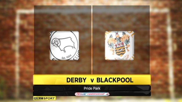 Derby 2-1 Blackpool