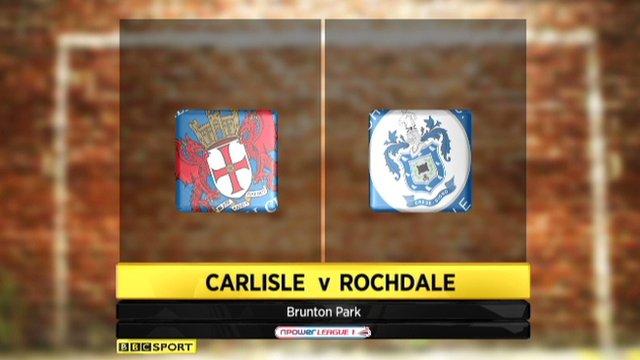 Carlisle 2-1 Rochdale
