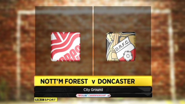 Nott&#039;m Forest 1-2 Doncaster