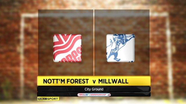 Nottingham Forest 3-1 Millwall