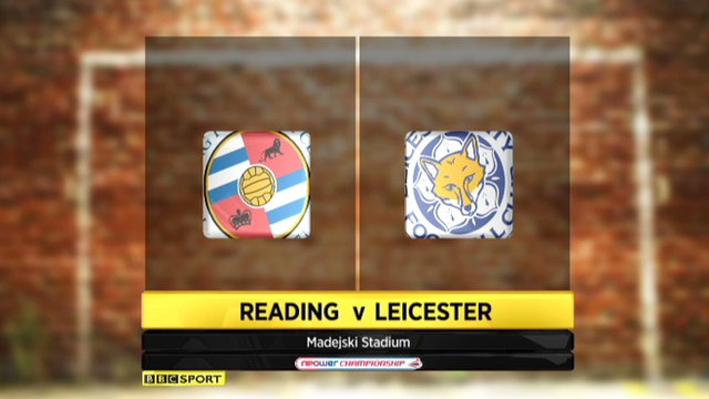 Highlights: Reading 3-1 Leicester