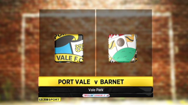 Highlights: Port Vale 1-2 Barnet