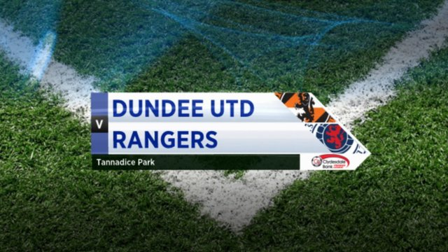 Highlights - Dundee Utd 2-1 Rangers