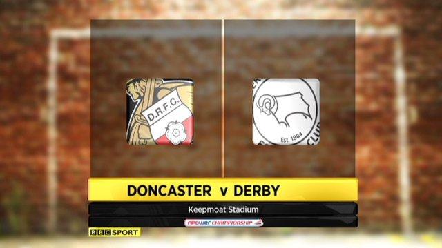 Doncaster 1-2 Derby