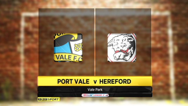 Highlights - Port Vale 1-0 Hereford
