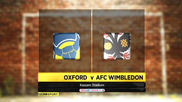 Highlights - Oxford 1-0 AFC Wimbledon