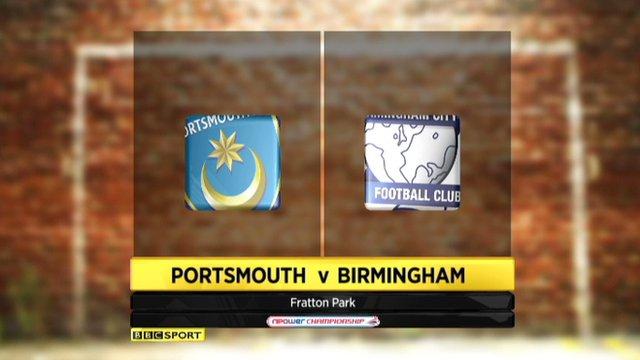 Highlights - Portsmouth 4-1 Birmingham