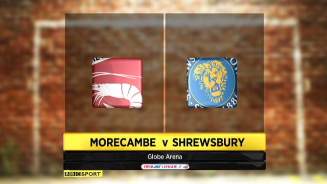 Morecambe 0-1 Shrewsbury