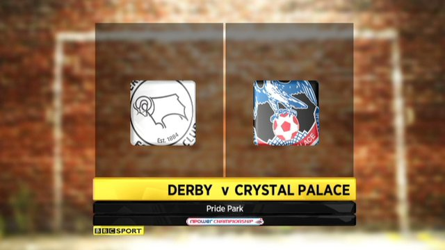 Derby 3-2 Crystal Palace