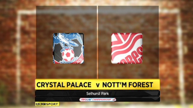 Crystal Palace 0-3 Nottingham Forest