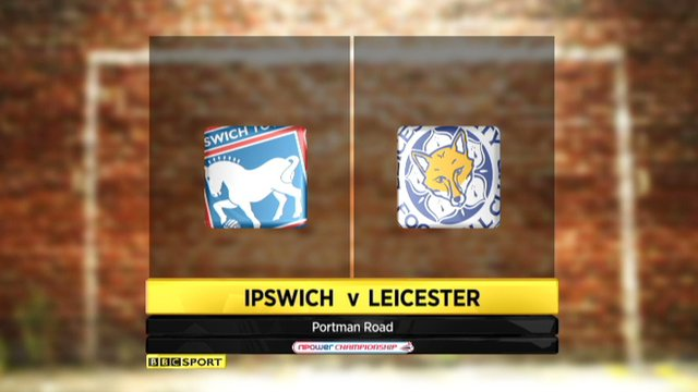 Highlights - Ipswich 1-2 Leicester