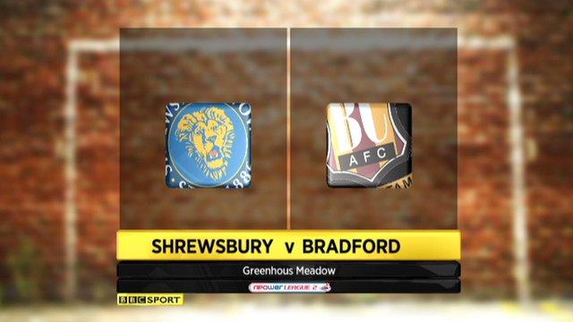 Highlights - Shrewsbury 1-0 Bradford