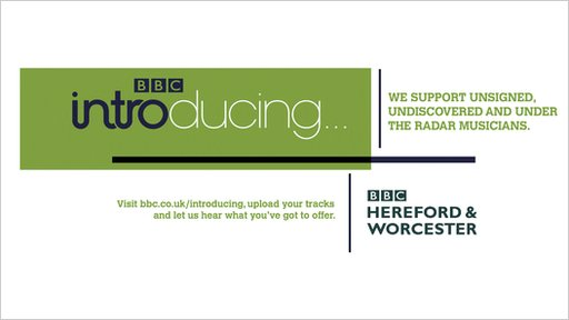BBC Introducing in Hereford & Worcester