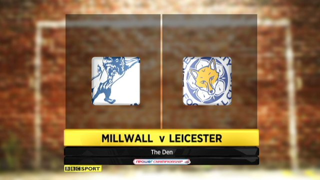 Millwall 2-1 Leicester