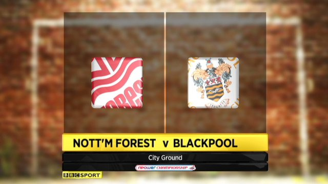 Nottm Forest 0-0 Blackpool 