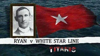 Ryan v White Star Line