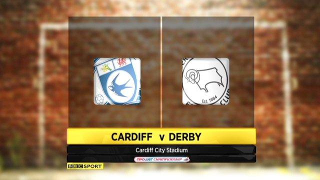 Cardiff 2-0 Derby