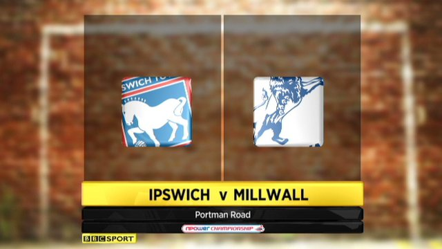 Ipswich 0-3 Millwall