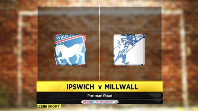 Ipswich 0-3 Millwall